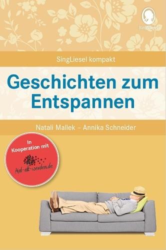 Geschichten zum Entspannen (Mal-alt-werden-Edition Band 6)