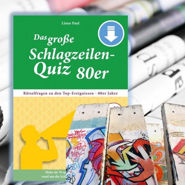 Das große Schlagzeilen-Quiz 80er – Jetzt als PDF-Download