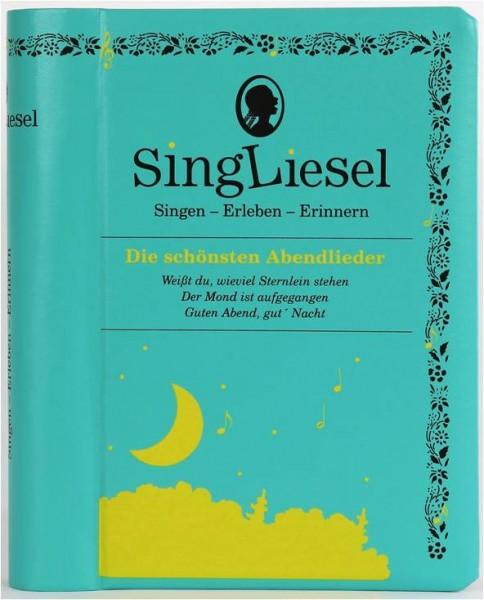 SingLiesel - Die schönsten Abendlieder