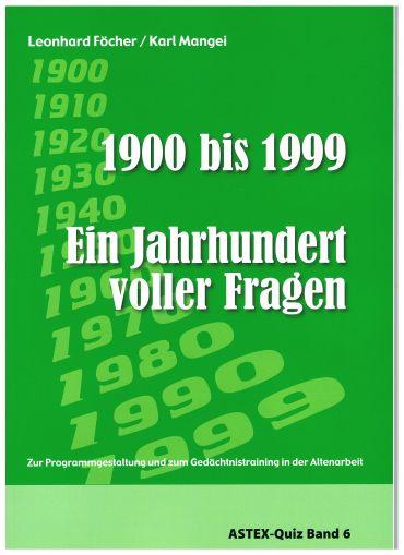 1900 -1999 - Ein Jahrhundert voller Fragen