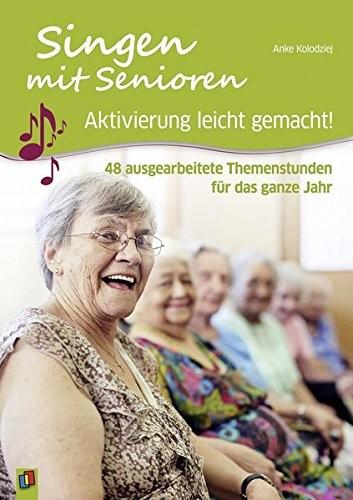 Singen mit Senioren - Aktivierung leicht gemacht!