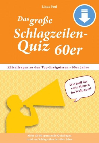 Das große Schlagzeilen-Quiz 60er – Jetzt als PDF-Download