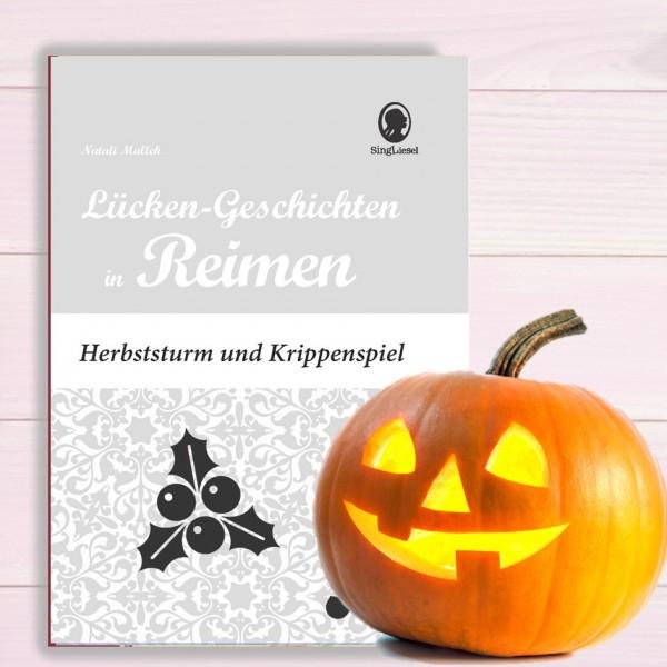 Herbststurm und Krippenspiel - Lückengeschichten in Reimen (Sofort-Download als PDF)