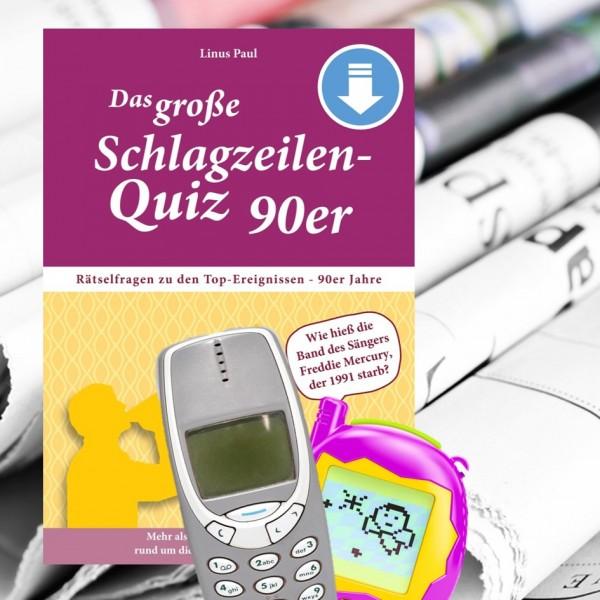 Das große Schlagzeilen-Quiz 90er – Jetzt als PDF-Download
