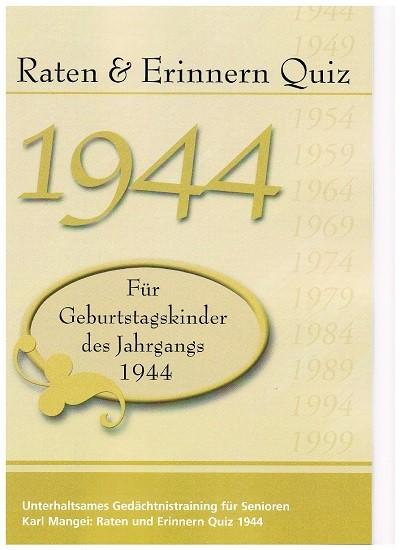 Jahrgangs-Quiz 1944