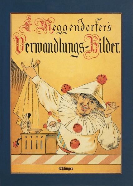 Meggendorfers Verwandlungs-Bilder