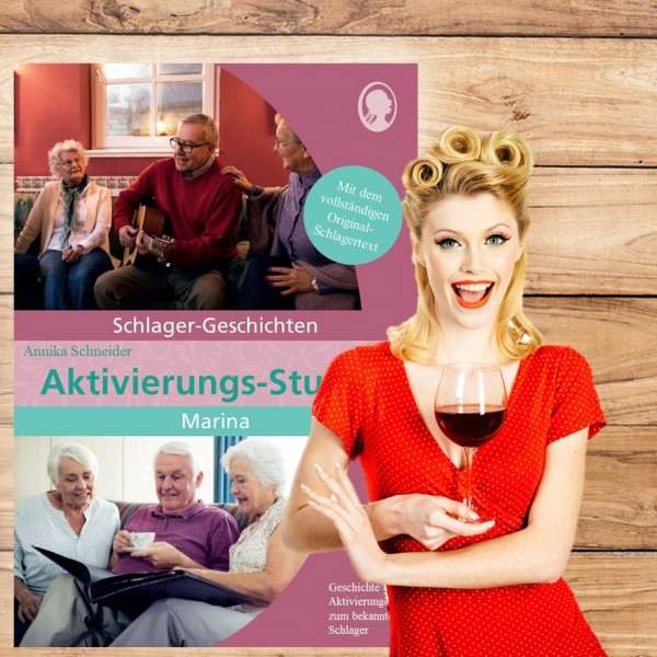 """Aktivierungs-Stunde """"Marina"""" - Schlager-Geschichte für Senioren"""