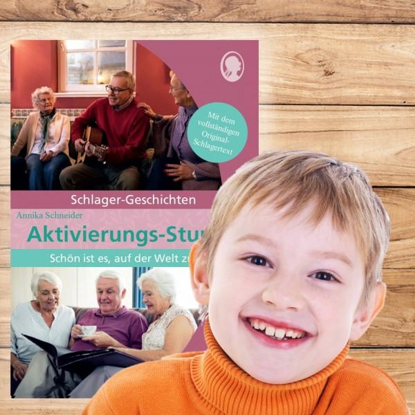 """Aktivierungs-Stunde """"Schön, auf der Welt zu sein"""" - Schlager-Geschichte für Senioren"""