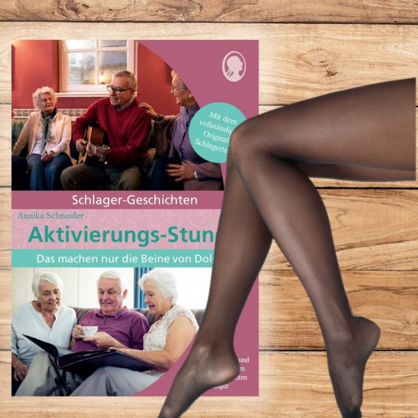 """Aktivierungs-Stunde """"Die Beine von Dolores"""" - Schlager-Geschichte für Senioren"""