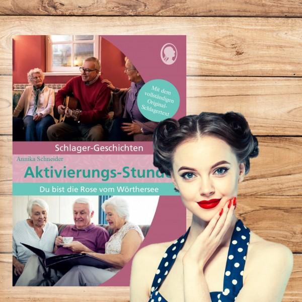 """Aktivierungs-Stunde """"Rose vom Wörthersee"""" - Schlager-Geschichte für Senioren"""
