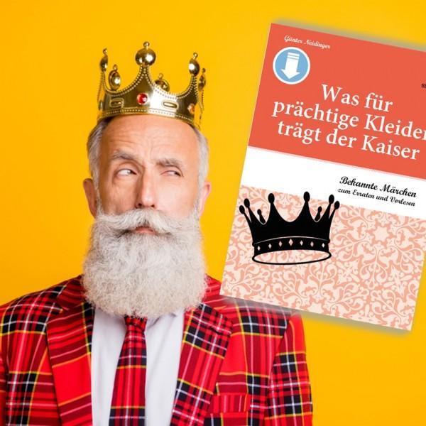 Märchen für Senioren. Kaisers Kleider. SingLiesel Verlag