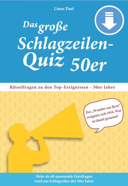 Das große Schlagzeilen-Quiz 50er Jahre (PDF)