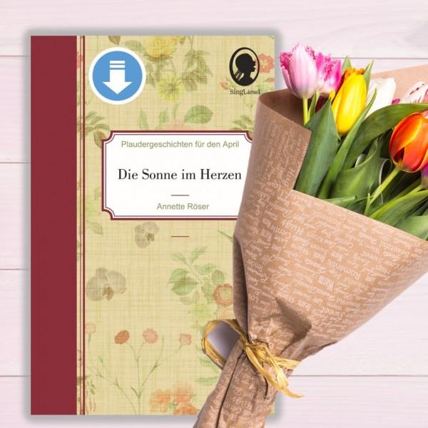 Kurzgeschichten für den Frühling - April