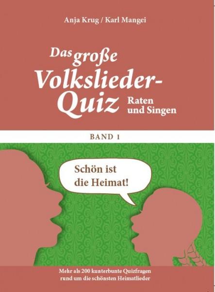 Das große Volkslieder-Quiz - Schön ist die Heimat ...