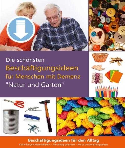 Natur und Garten - Beschäftigungs-Paket bei Demenz (Sofort-Download als PDF)