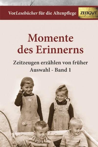 Momente des Erinnerns. Band 1