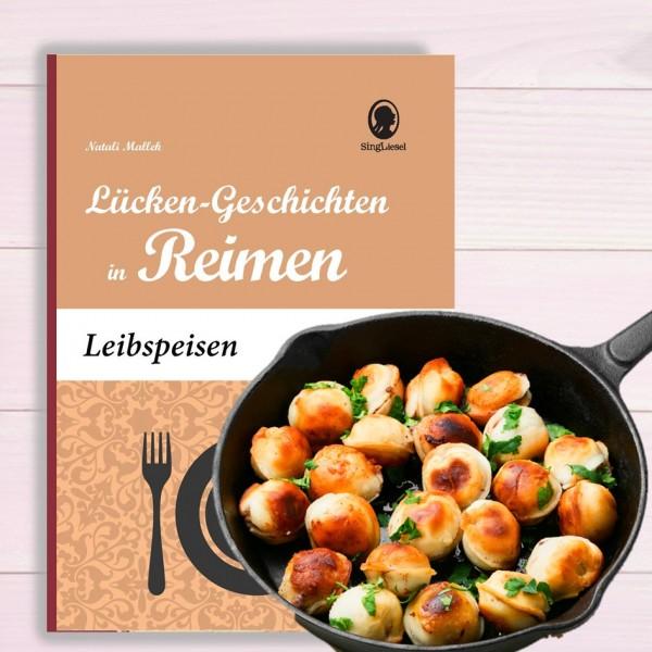 Leibspeisen - Lücken-Geschichten in Reimen (Sofort-Download als PDF)