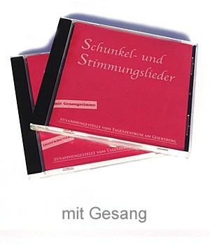 CD Schunkel- und Stimmungslieder