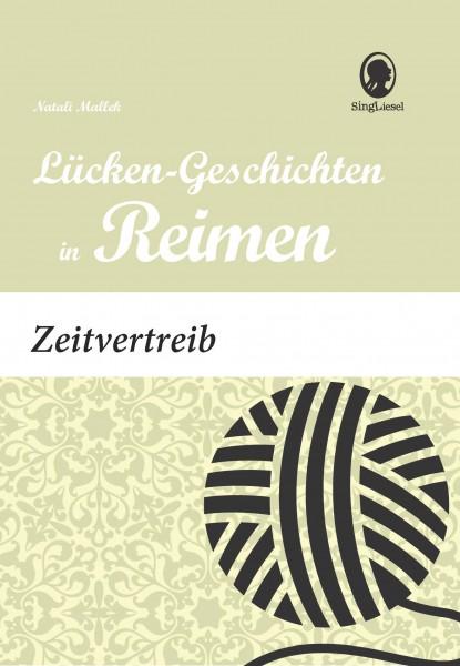 Zeitvertreib - Lückengeschichten in Reimen (Sofort-Download als PDF)