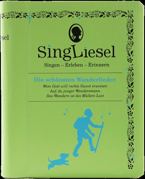 SingLiesel - Die schönsten Wanderlieder