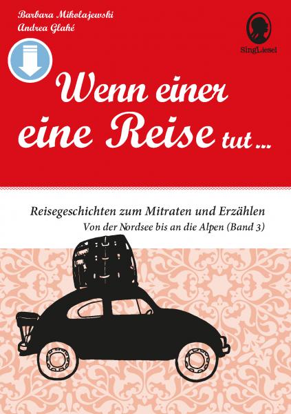 Wenn einer eine Reise tut - Band 3 (Sofort-Download als PDF)