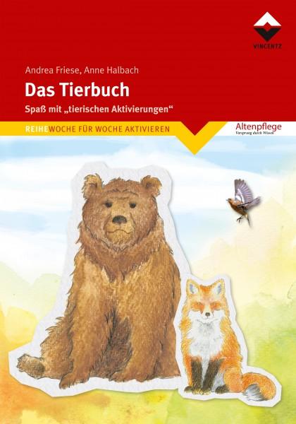 """Das Tierbuch - Spaß mit """"tierischen Aktivierungen"""" (Altenpflege)"""