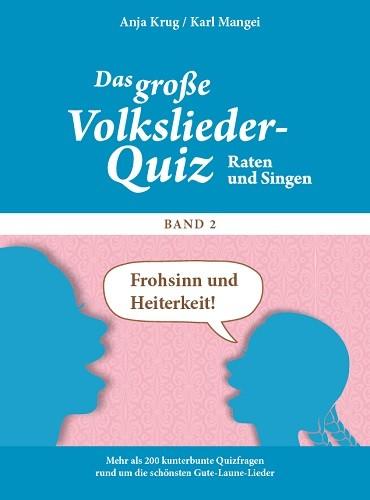 Das große Volkslieder-Quiz - Frohsinn und Heiterkeit...