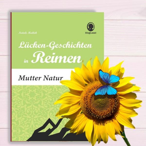 Mutter Natur - Lücken-Geschichten in Reimen (Sofort-Download als PDF)