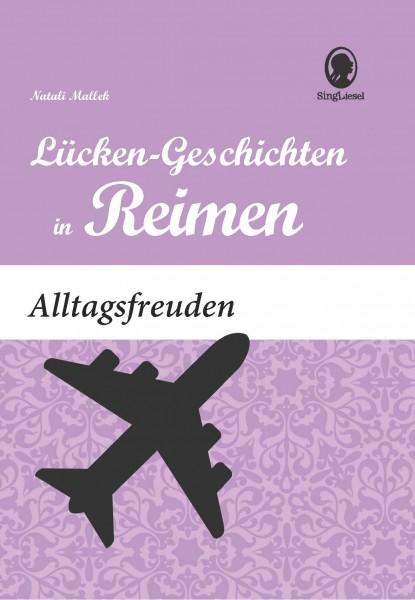 Alltagsfreuden - Lückengeschichten in Reimen (Sofort-Download als PDF)