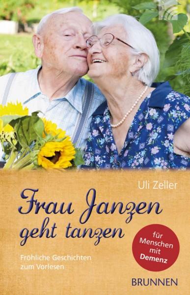 Frau Janzen geht tanzen - Fröhliche Geschichten zum Vorlesen für Menschen mit Demenz