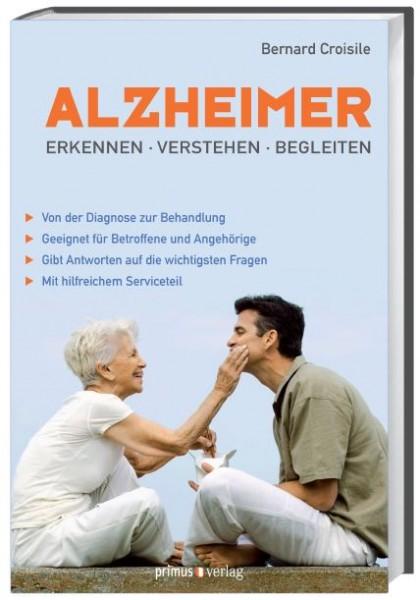 Alzheimer - erkennen, verstehen, begleiten