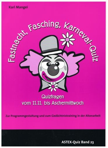 Fastnacht, Fasching, Karneval-Quiz